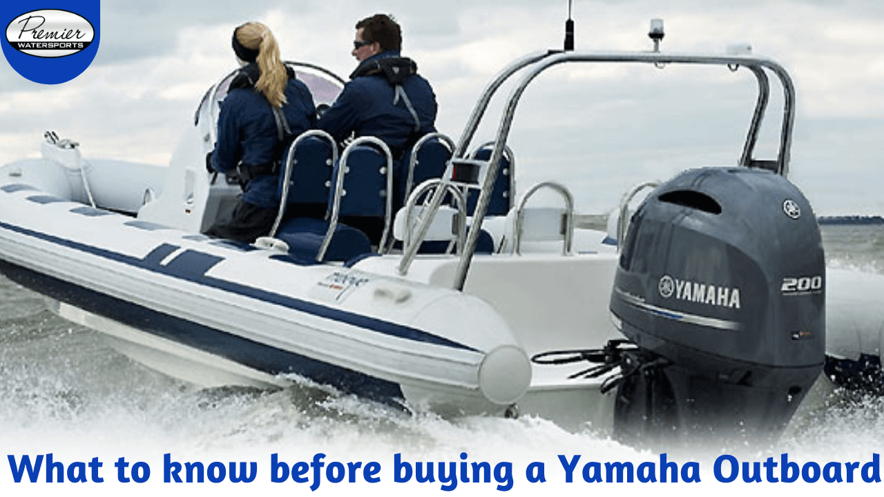 What To Know Before Buying A Yamaha Outboard